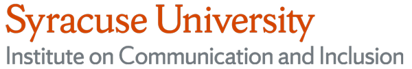 Syracuse University Institute on Communication and Inclusion